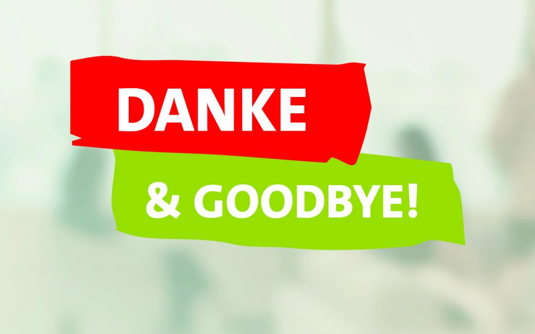 Danke und goodbye
